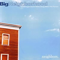 Big Neighborhood - Neighbors